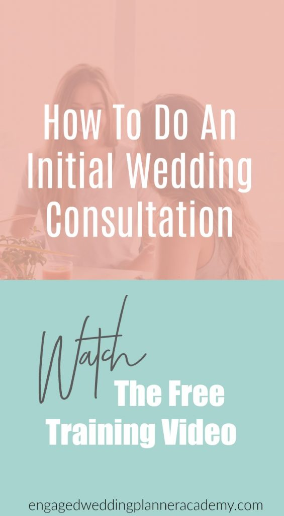 Learn how to master an initial wedding consultation. Knowing what makes a good consultation is key to having a successful wedding planning business. become a wedding coordinator, becoming a wedding planner, How to be a wedding planner, How To Do An Initial Consultation, Initial Wedding Consultation, new wedding planner, Wedding planner course, Wedding Planner Foundations course, wedding planner school, Wedding Planning Business