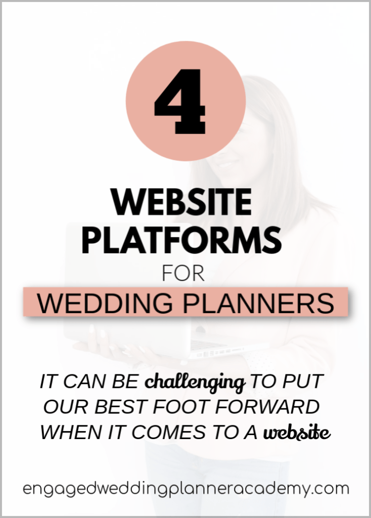 You want a website that gives you the opportunity to clearly define what it is that you do and offer. Here are four website options for wedding planners. Free Wedding Planner Website, Show-it, Squarespace, website platforms for wedding planners, Wedding Business, Wedding Business Website, wedding planner business, wedding planner website, wedding website tips, Wix wedding planner website, WordPress