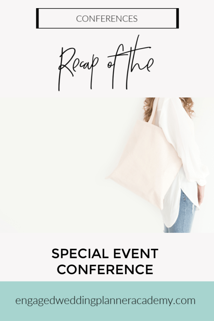 In this post I share my takeaways from the 2019 Special Event Conference and how I plan to implement them in my wedding planning business.event planning course, free printables, How to be a wedding planner, Special Event Conference, Wedding Business, Wedding Business Website, Wedding Business Website Self Audit, Wedding Planner Branding, wedding planner business, Wedding Planner Class, Wedding planner course, wedding planner free printable, wedding planner website