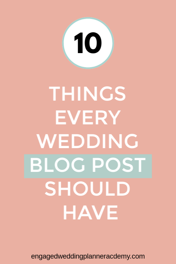 The #1 way to make your wedding planning blog stand out from the crowd of wedding planners in your area starts with your blog posts.become a wedding planner tips, event planner website, how to become a wedding planner, SEO, website tips, Wedding Blog Post, Wedding Business, Wedding career, wedding planner blog, wedding planner business, wedding planner education, Wedding Planner products, wedding planner tools