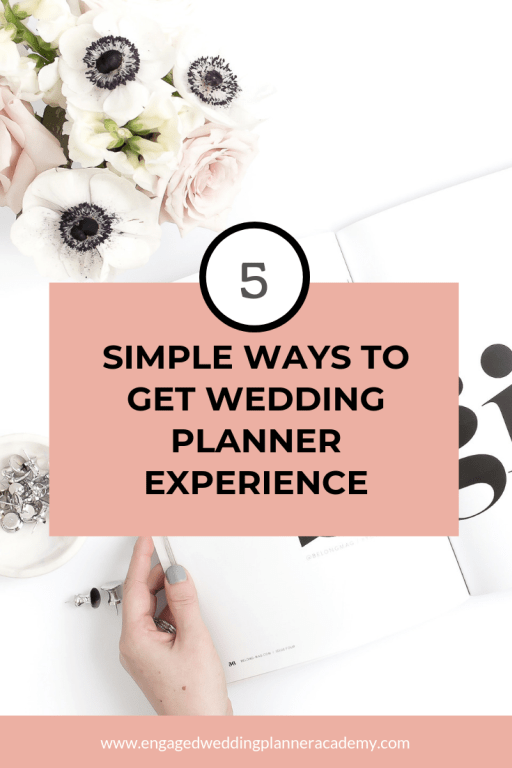 In this post, I share five ways you can get wedding planner experience when you're just starting out in the business. | Assist Another Planner, how to become a wedding planner, how to find wedding planner experience, wedding planner business, Wedding Planner Career, Wedding Planner Experience, wedding planner job, wedding planner tips, wedding planner training, Work for a Wedding Vendor