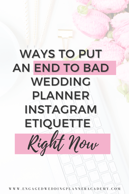 Social media may seem like the wild west- lawless- but there is actual wedding planner instagram etiquette you should live by. Find out more here. | get likes pro, how to repost an instagram post, instagram etiquette, quotes for instagram, social media etiquette, social media expert, social media packages, Wedding Planner Instagram Etiquette