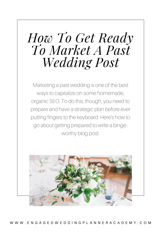 You just completed a wedding. Now what? Use that experience to create a wedding post made of pure gold that Google will reward you for. Learn how here. | marketing event planning, seo for wedding planners, wedding advertising, wedding blog, wedding blogging, wedding planner blog, wedding planner marketing, Wedding Post, wedding words