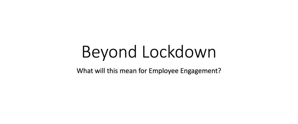 beyond lockdown
