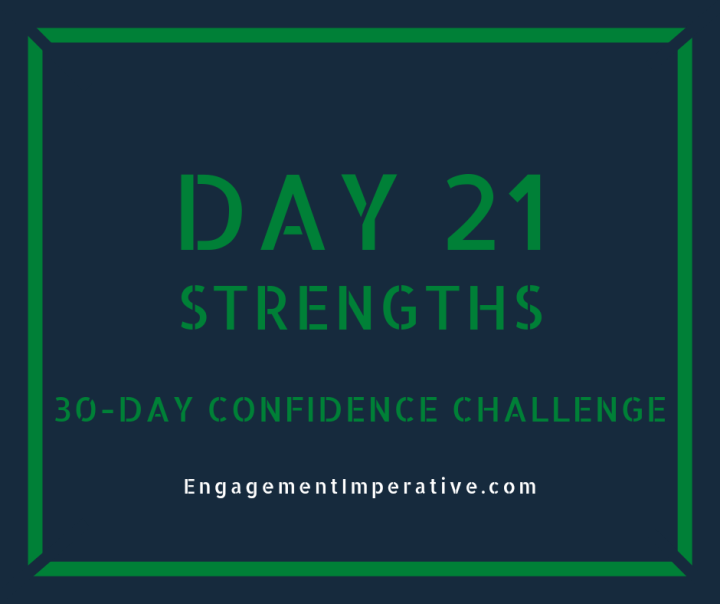 Day 21: Recognize Strengths in Action
