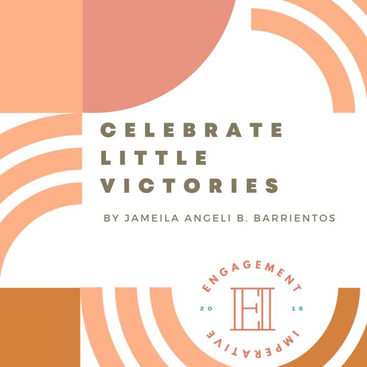 Celebrate Little Victories