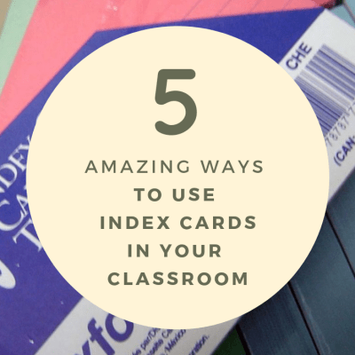 5 Amazing Ways to Use Index Cards in the Classroom!