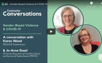 COVID-19, Gender-Based Violence (GBV) & Intimate-Partner Violence (IPV): Q&A with Karen Wood & Jo-Anne Dusel