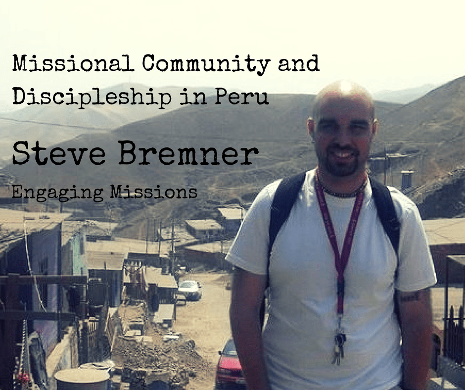 Missional Community and Discipleship in Peru