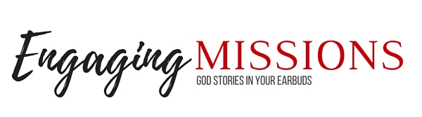 engaging missions - god stories in your earbuds
