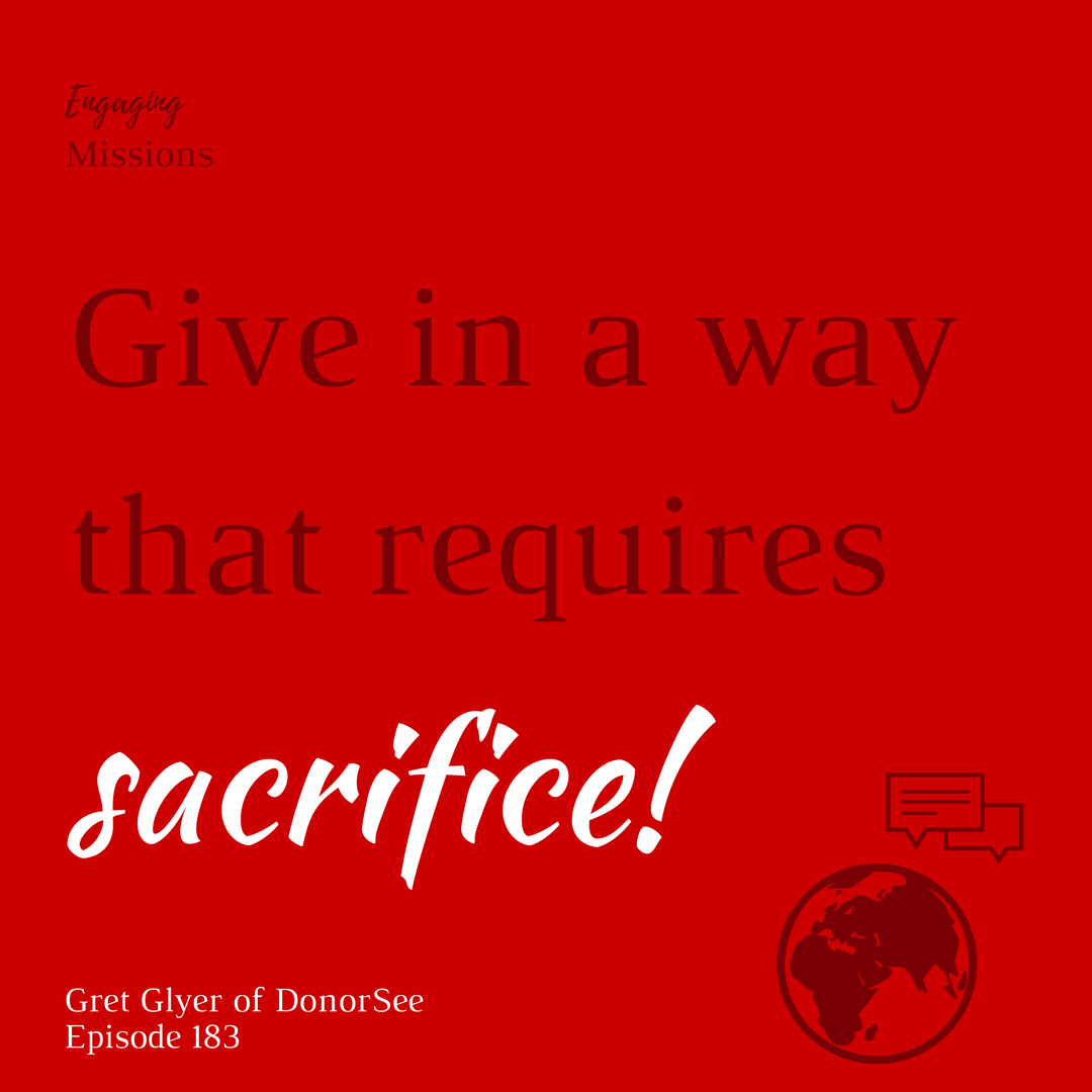 give in a way that requires sacrifice