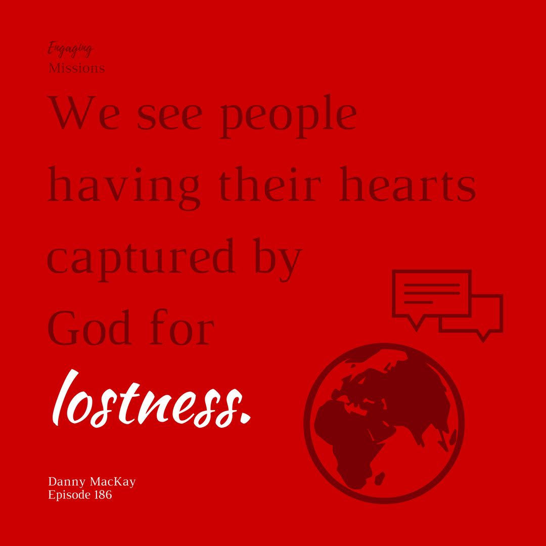 hearts captured by god for lostness
