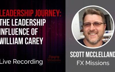 The Leadership Journey of William Carey, with Scott McClelland – EM55b