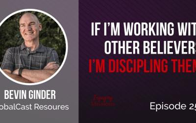 How to Be a Mobilizer in the World of Missions, with Bevin Ginder – EM256
