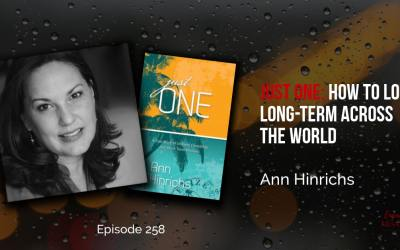 Just One: How to Love Long-Term Across the World, with Ann Hinrichs – EM258
