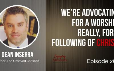 The Unsaved Christian: Reaching Cultural Christianity with the Gospel, with Dean Inserra – EM264