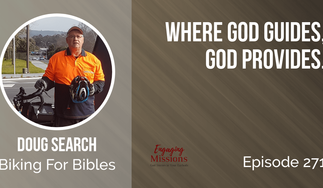 This is the Way: Following God One Pedal at a Time, with Doug Search – EM271