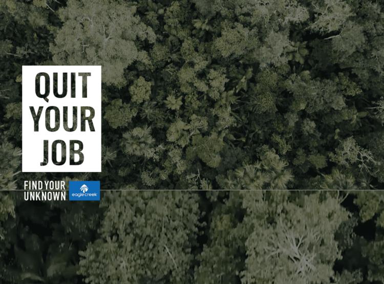 eagle creek quit your job