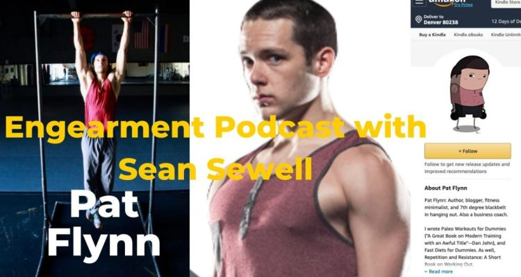 Engearment Podcast with Sean Sewell and Pat Flynn