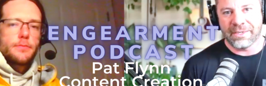 Engearment Podcast - Pat Flynn on Pavel, N64 and Content Creation 10