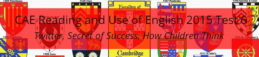 CAE Reading and Use of English 2015 Practice Test 6