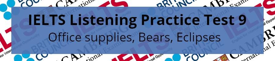 IELTS Listening Practice Test 9