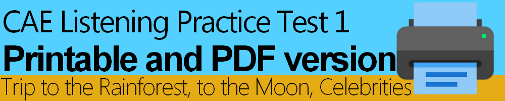CAE Listening Practice Test 1 Printable and PDF version