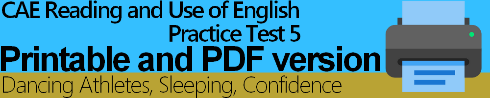CAE Reading and Use of English Practice Test 5 Printable and PDF version
