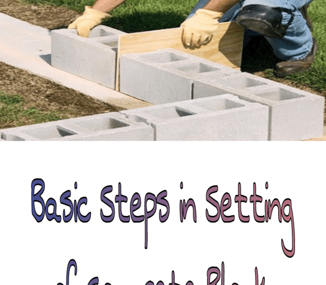 Basic Steps in Laying of Concrete Block