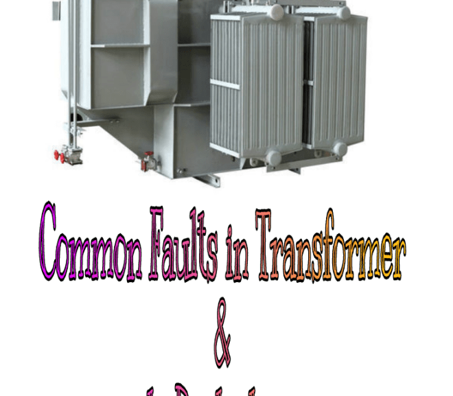 Common Faults in Transformer and its Protections