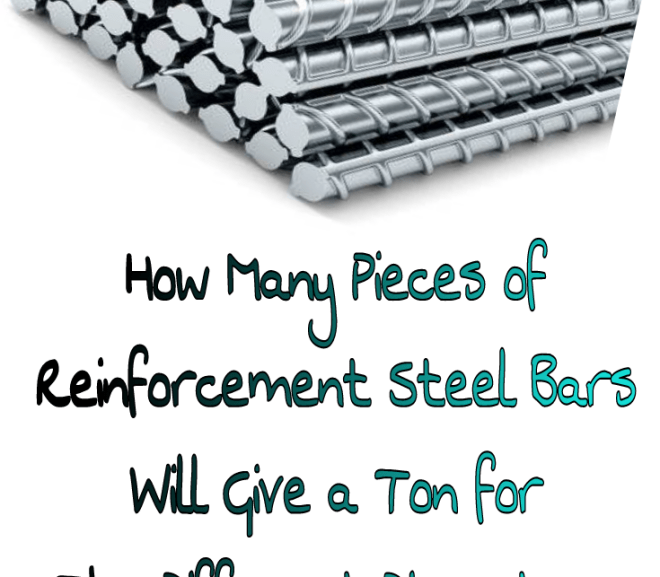How Many Pieces of Reinforcement Steel Bars will Give a Ton for the Different Diameters