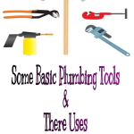 Some Basic Plumbing Tools and Their Uses