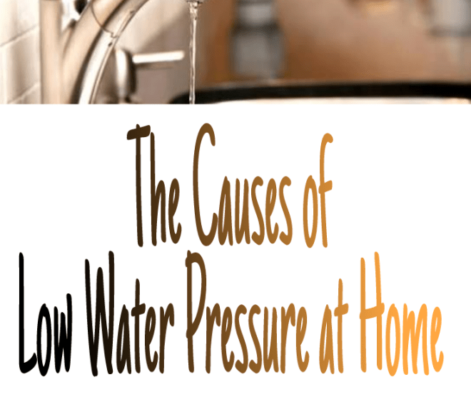 The Causes of Low Water Pressure at Home