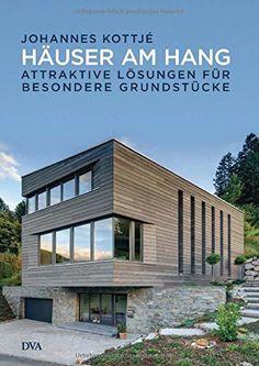 Häuser am Hang_ Attraktive Lösungen für besondere Grundstücke
