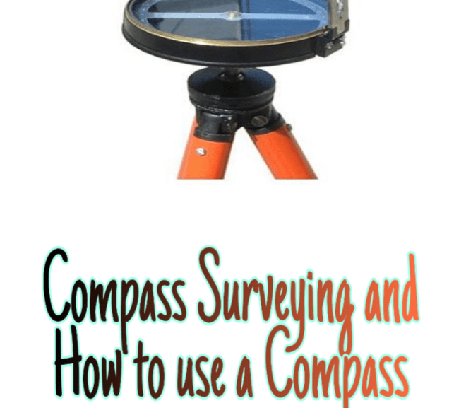 Compass Surveying and How to use a Compass