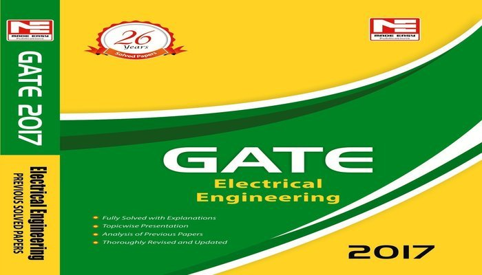 GATE 2017 Electrical Engineering Solved Papers By Made Easy