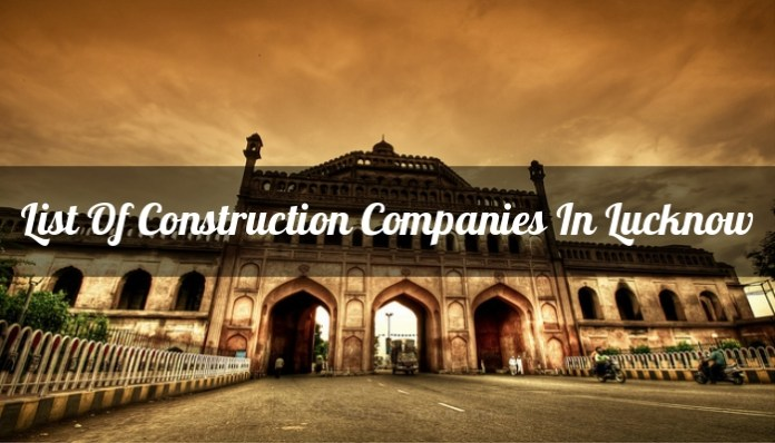 List Of Construction Companies In Lucknow
