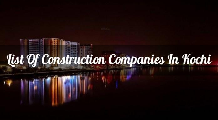 List Of Construction Companies In Kochi (Ernakulam)