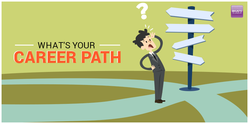 What's Your Career Path
