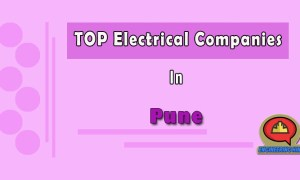 10 Top Electrical Companies In Pune