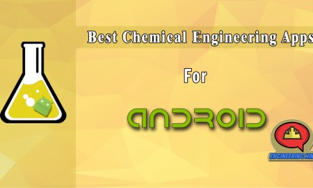 Top Best Chemical Engineering Apps For Android