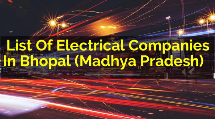 List Of Electrical Companies In Bhopal (Madhya Pradesh)