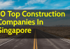 10 Top Construction Companies In Singapore