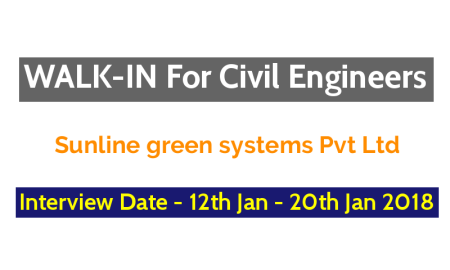 Sunline green systems Pvt Ltd WALK-IN For Civil Engineers Interview Date - 12th January - 20th January 2018