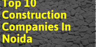Top 10 Construction Companies In Noida