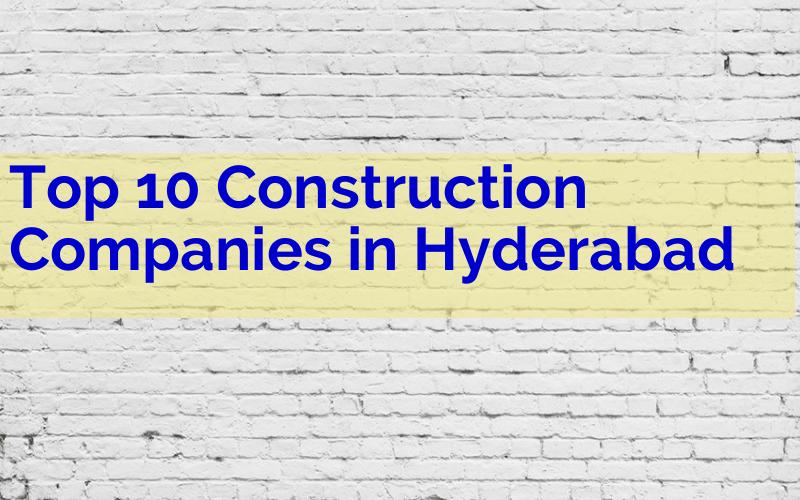 Top 10 Construction Companies in Hyderabad - Engineering Hint