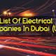 Top List Of Electrical Companies In Dubai (UAE)