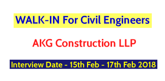 AKG Construction LLP WALK-IN For Civil Engineers - Interview Date - 15th Feb - 17th Feb 2018