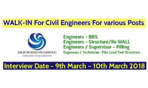 Dilip Buildcon Limited WALK-IN For Civil Engineers For various Posts - Interview Date - 9th March – 10th March 2018