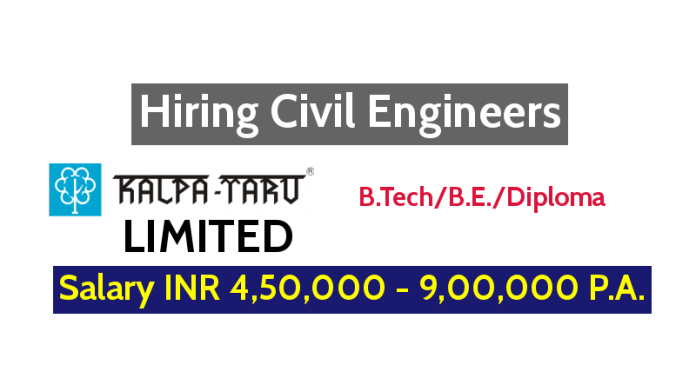 KALPATARU LIMITED Hiring Civil Engineers - Salary INR 4,50,000 - 9,00,000 P.A.